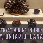 Thunder Bay Ontario Amethyst