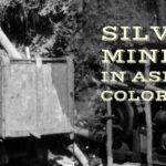 The Silver Mines of Aspen, Colorado