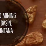 Gold Mining Basin MT