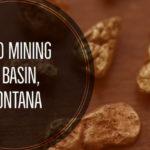 Gold Mining Basin MT