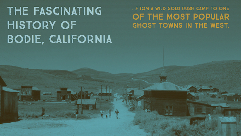 Bodie California Visit Ghost Town