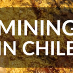 Gold Mining in Chile