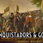 Spanish Conquistadors South America