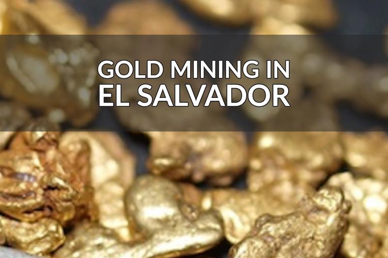 Mining Ban in El Salvador
