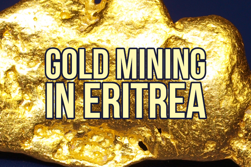 Gold Mines Eritrea Africa