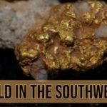 Southwest Desert Gold CA AZ NM