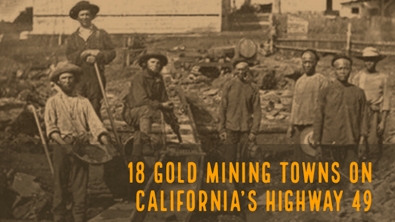 Mining Towns Highway 49 California