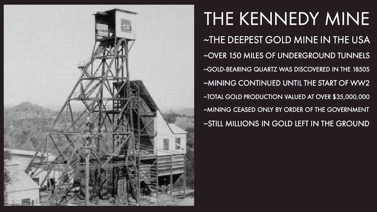 Kennedy Mine Tour