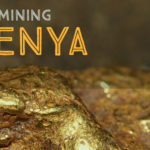 Mining for Gold in Kenya