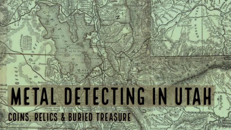 Utah Metal Detecting