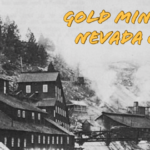 Mining History Nevada City, California