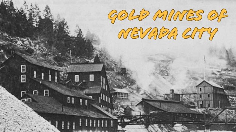 Mining History Nevada City, California