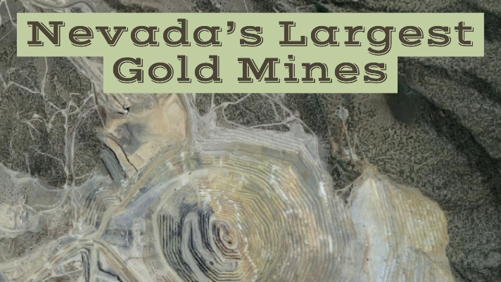 Largest Mines in Nevada