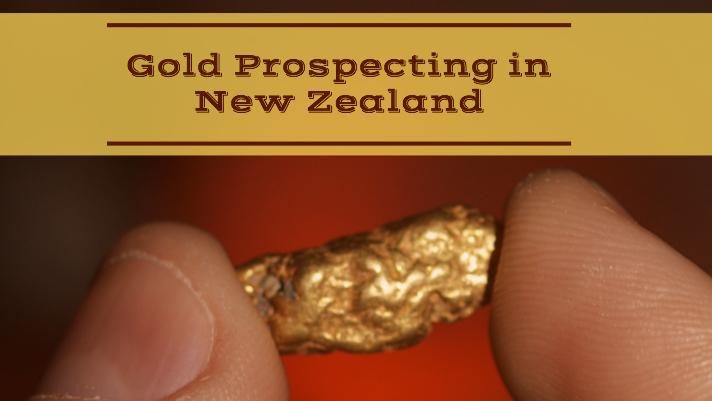 Gold Prospecting Fossicking New Zealand