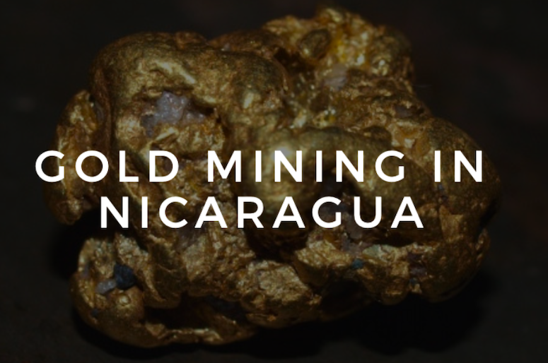 Gold Mining Nicaragua