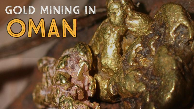 Mining Gold in Oman