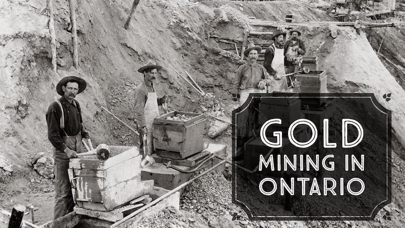 Gold Mining Ontario Canada
