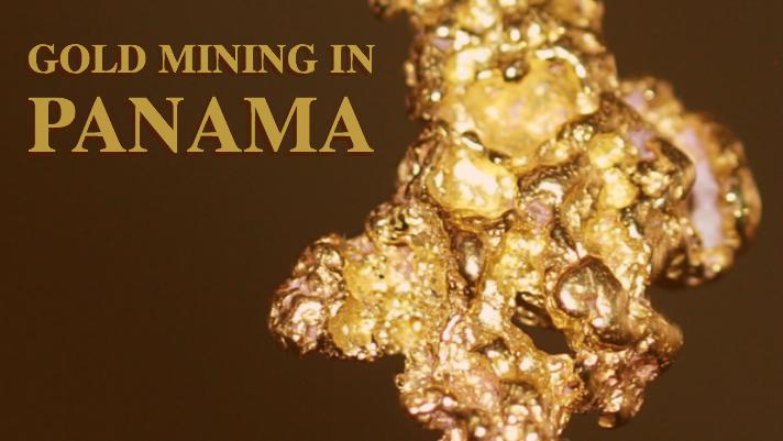 Gold Mining in Panama