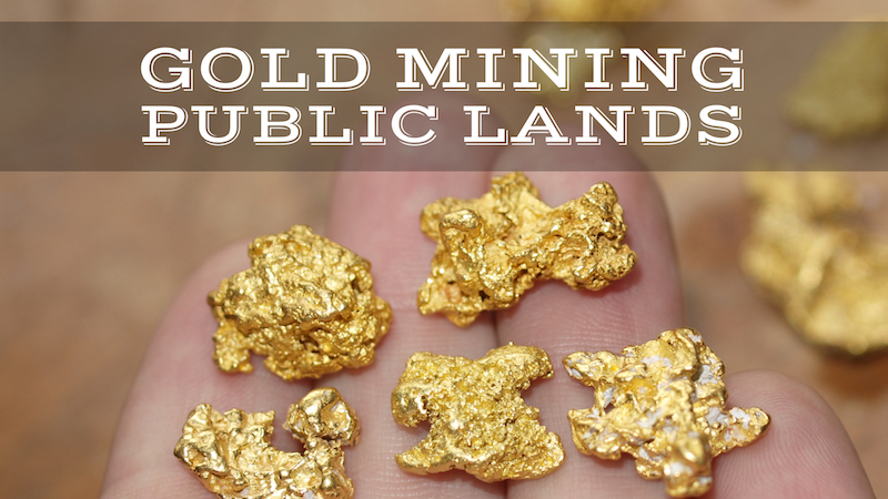BLM Forest Service Gold Prospecting