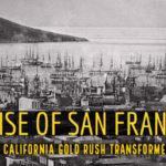 Early San Francisco Gold Rush