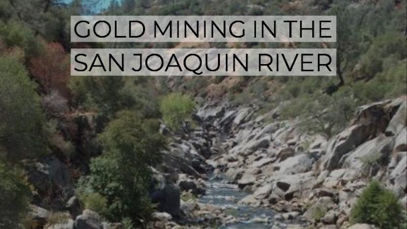 Gold in San Joaquin River