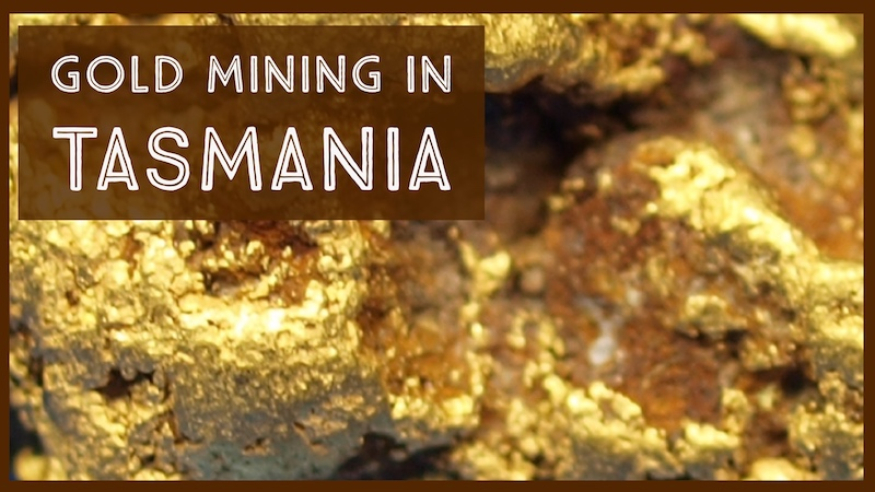 Gold Mining on the Island of Tasmania - RareGoldNuggets com