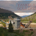 Gold Dredge Idaho Wilderness