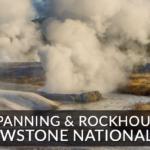 Rockhounding Gold Panning Yellowstone Park