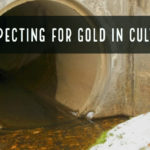 Gold Prospecting Culverts