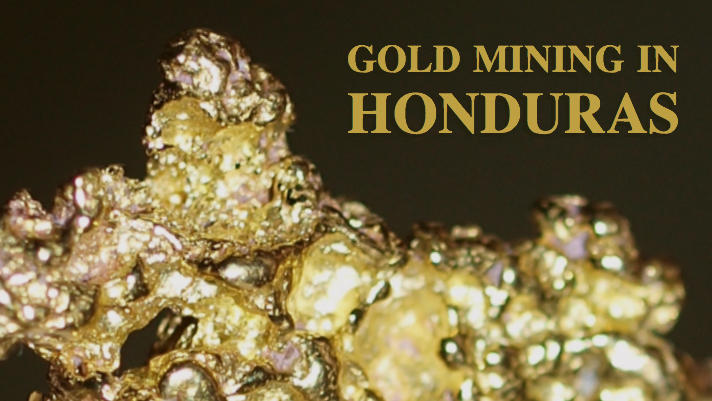 Gold Miners of Honduras