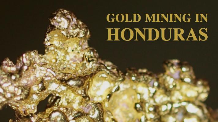 Gold Miners of Honduras